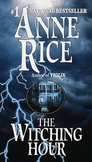 Cover of: The Witching Hour | Anne Rice