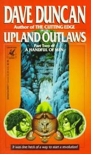 Cover of: Upland Outlaws (A Handful of Men, Part 2) | Dave Duncan