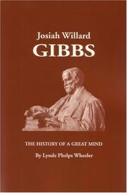 Josiah Willard Gibbs: The History of a Great Mind