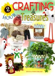 Cover of: Two-Hour Crafting Treasures | Laura Scott