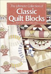Cover of: The Ultimate Collection of Classic Quilt Blocks by