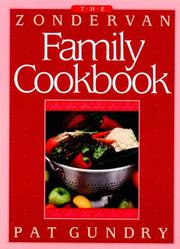 Cover of: The Zondervan Family Cookbook | Patricia Gundry