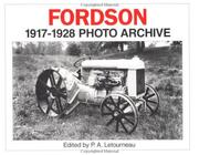 Fordson 1917 through 1928 by Henry Ford Museum and Greenfield Village.