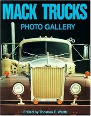 Cover of: Mack Trucks Photo Gallery | Thomas Warth
