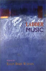 Cover of: Ladder Music by Ellen Doré Watson