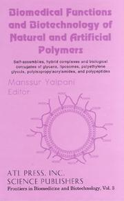 Cover of: Biomedical functions and biotechnology of natural and artificial polymers