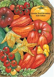 Garden seed inventory by Kent Whealy