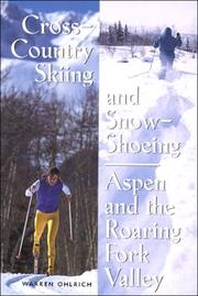 Cover of: Cross-country skiing and snow-shoeing