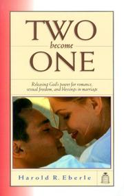 Cover of: Two become one | Harold R. Eberle