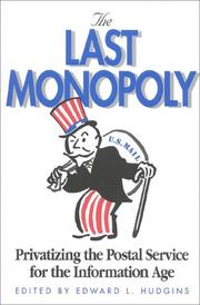 Cover of: The Last Monopoly | Edward L. Hudgins
