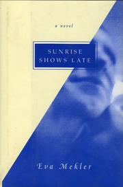 Cover of: Sunrise shows late | Eva Mekler