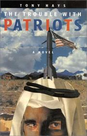 Cover of: The trouble with patriots | Tony Hays