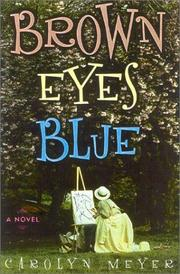 Cover of: Brown eyes blue: a novel