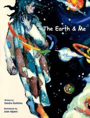 Cover of: The Earth and Me | Sandra Robbins