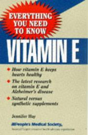 Cover of: Vitamin E: everything you need to know