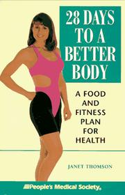 Cover of: 28 days to a better body | Janet Thomson