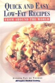 Cover of: Quick and easy low-fat recipes from around the world