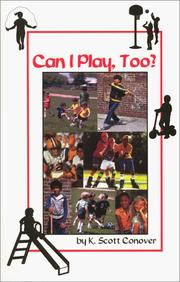 Cover of: Can I play, too? | K. Scott Conover