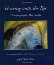 Cover of: Hearing with the Eye: Photographs from Point Lobos (Dharma Communications)