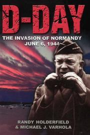 Cover of: D-Day: The Invasion of Normandy, June 6, 1944