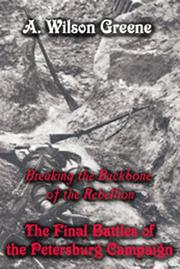 Breaking the backbone of the rebellion by A. Wilson Greene