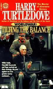Cover of: Tilting the Balance (Worldwar Series, Volume 2) | Harry Turtledove
