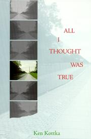 Cover of: All I thought was true