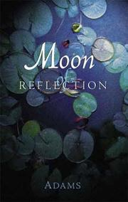 Cover of: Moon of reflection | Adams