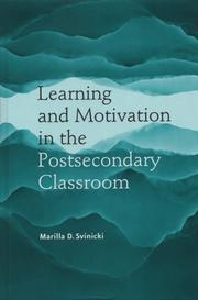 Cover of: Learning and Motiviation in the Postsecondary Classroom (JB - Anker Series) | Marilla D. Svinicki