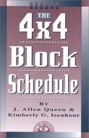 Cover of: The 4 x 4 block schedule