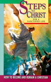 Cover of: Steps to Christ for a Sanctified Life