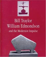 Cover of: Bill Traylor, William Edmondson and the Modernist Impulse |