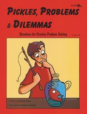 Cover of: Pickles, Problems, and Dilemmas - Situations for Problem Solving