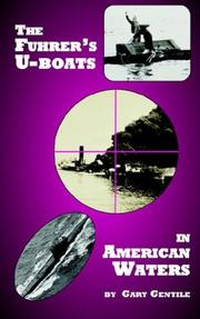 Cover of: The Fuhrer's U-boats in American Waters