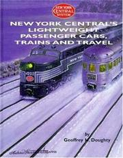 Cover of: New York Central's lightweight passenger cars, trains and travel