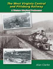 Cover of: The West Virginia & Pittsburg Railway | Alan Clarke