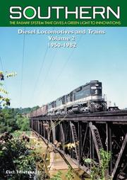 Cover of: Southern Railway Diesel Locomotives & Trains, 1950-1982 V2 | Curt Tillotson