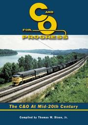 Cover of: Chesapeake & Ohio For Progress