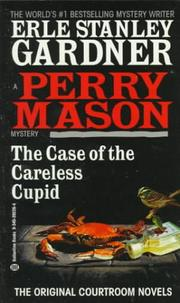 The case of the careless cupid by Erle Stanley Gardner