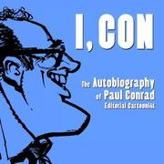 Cover of: I, Con | Paul Conrad