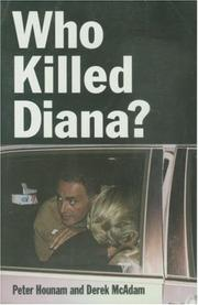 Who killed Diana? by Peter Hounam