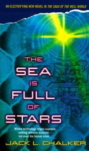 Cover of: The sea is full of stars | Jack L. Chalker