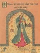Cover of: Fatima the Spinner and the Tent | Idries Shah
