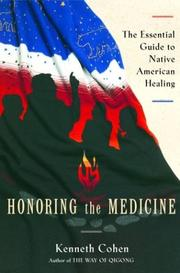 Cover of: Honoring the Medicine
