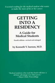 Getting into a residency by Kenneth V. Iserson