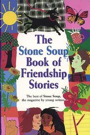 Cover of: The Stone soup book of friendship stories |