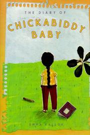Cover of: The diary of Chickabiddy Baby