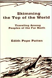 Cover of: Skimming the Top of the World | Edith Pope Patten