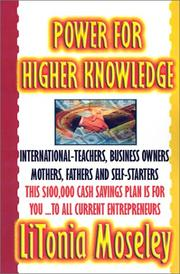 Cover of: Power for Higher Knowledge | LiTonia Moseley