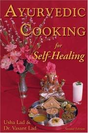 Ayurvedic cooking for self-healing by Usha Lad